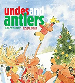 Uncles and Antlers by [Wheeler, Lisa]