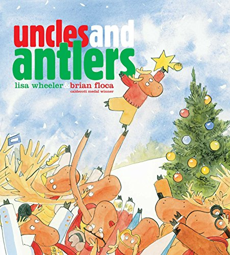 Uncles and Antlers (Richard Jackson Books (Atheneum Hardcover))