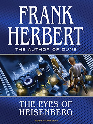 The Eyes of Heisenberg - Frank Herbert