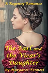 The Earl and the Vicar's Daughter (A Clean Regency Romance) Kindle Edition