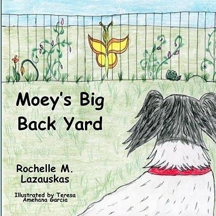 Moey's Big Back Yard