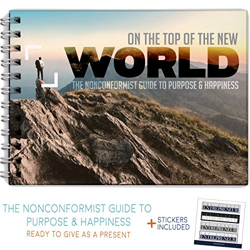On Top of The New World Purpose Book - Motivational Self Improvement Gifts For Men - Unique Inspirational Self Motivation Tips for Businessmen and Entrepreneurs