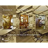Esherick, Maloof, and Nakashima: Homes of the Master Wood Artisans by Tina Skinner (2009-06-30)