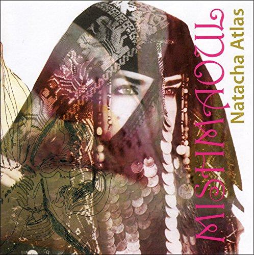 CD : Natacha Atlas - Mish Maoul (CD)