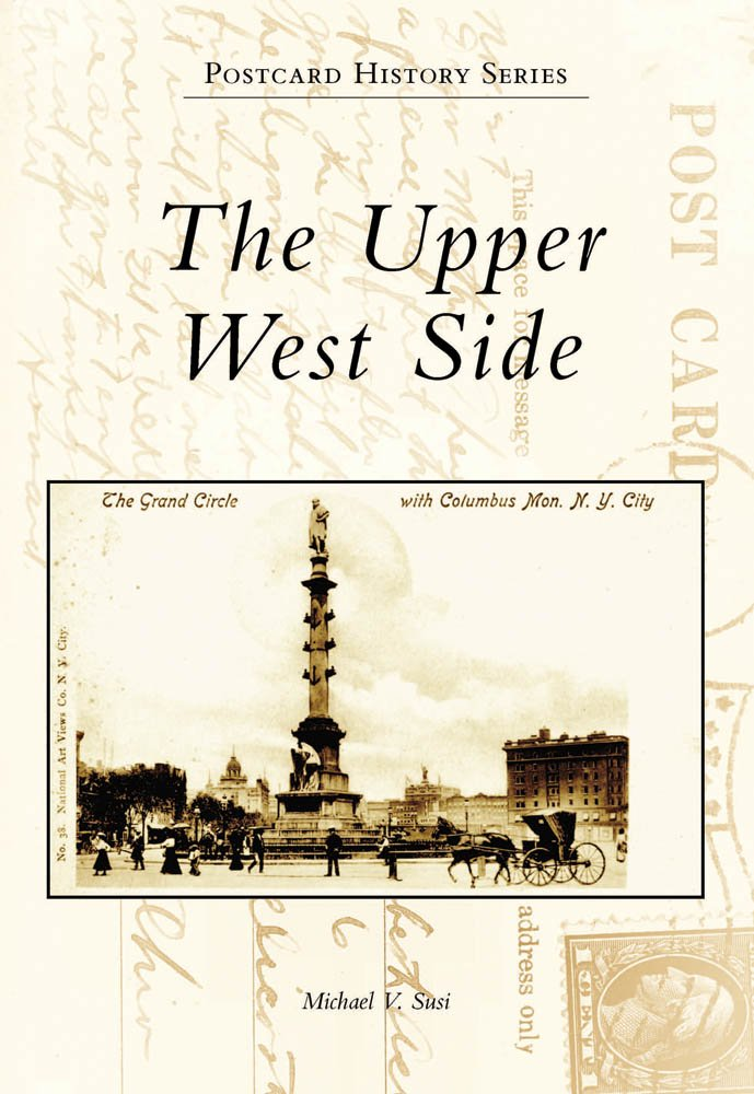 Download The Upper West Side (Postcard History) PDF