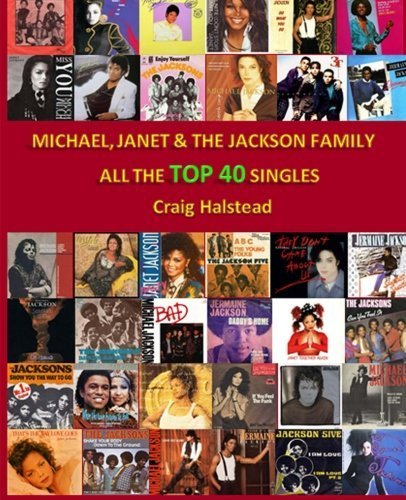 Michael, Janet & The Jackson Family: All The Top 40 Singles by Craig Halstead (2014-02-16)