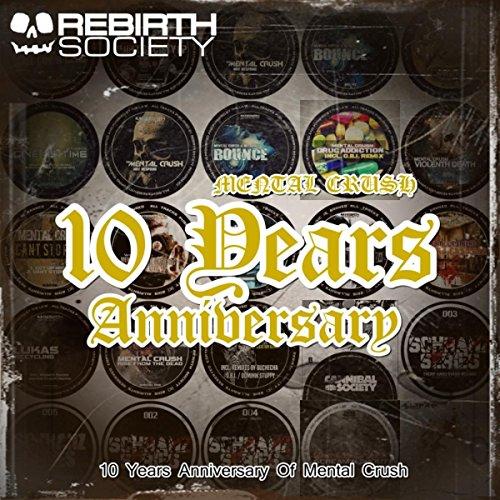 10 Years Anniversary [Explicit]