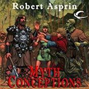 Myth Conceptions: Myth Adventures, Book 2 | Robert Asprin
