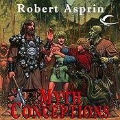 Myth Conceptions: Myth Adventures, Book 2 | Robert Asprin