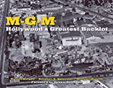 img - for MGM: Hollywood's Greatest Backlot book / textbook / text book