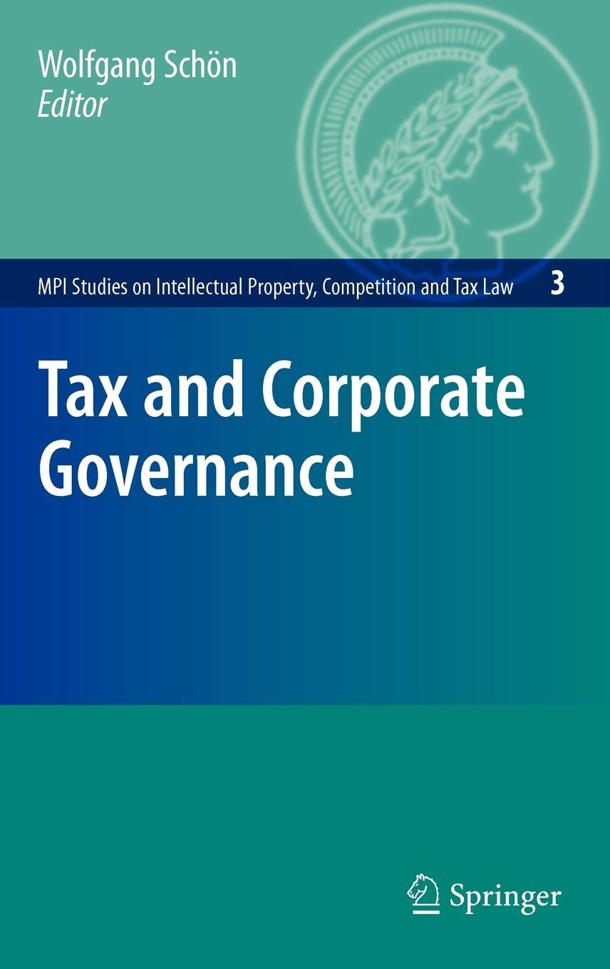 Tax and Corporate Governance: 3 (MPI Studies on Intellectual Property and Competition Law)