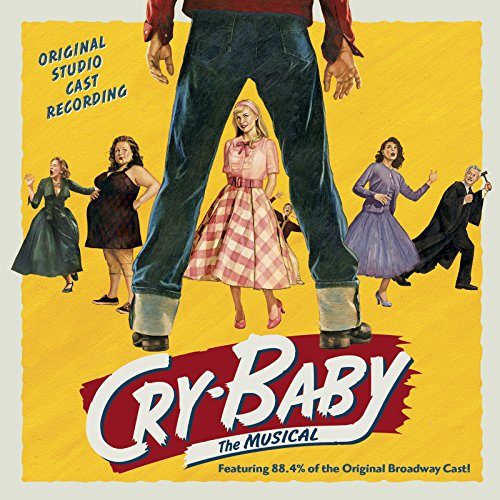Price comparison product image Cry-Baby: The Musical (Original Studio Cast Recording)