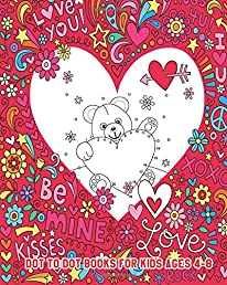 Dot To Dot Books For Kids Ages 4-8: Valentine Coloring Books For Kids (Fun and Learning), Valentine's Day Gifts for Kids