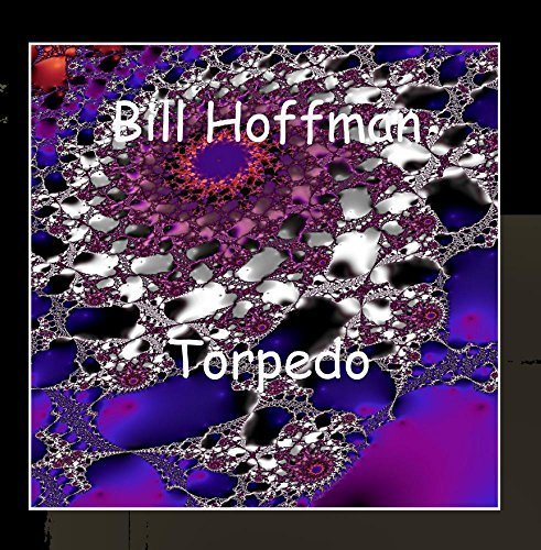 Torpedo by Bill Hoffman (2012-09-24)