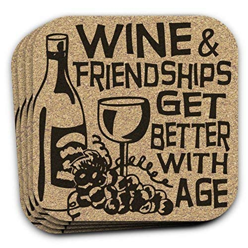 Wine & Friendships Get Better With Age - Wine Lover Coasters...