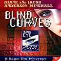 Blind Curves Audiobook by Diane Anderson-Minshall, Jacob Anderson-Minshall Narrated by Aiko Nakasone