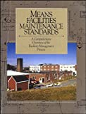 Means Facilities Maintenance Standards, Roger W. Liska, 0876290969