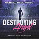Destroying Angel: The Carlucci Series, Book 1 Audiobook by Richard Paul Russo Narrated by Kristoffer Tabori