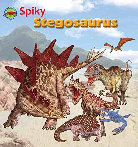 Spiky Stegosaurus (When Dinosaurs Ruled the Earth)