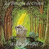 Le Berceau De Cristal by ASH RA TEMPEL