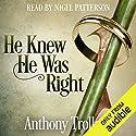 He Knew He Was Right Hörbuch von Anthony Trollope Gesprochen von: Nigel Patterson