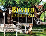 Buster Tells It All, Carolyn Berry, 1612540112
