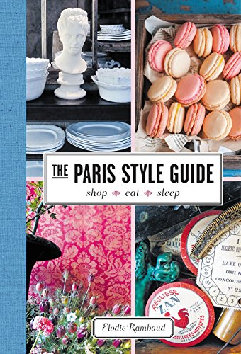 The Paris Style Guide: Shop, Eat, Sleep (Flea Market Cafe)