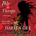 Pele in Therapy: A Short Story | Darien Gee
