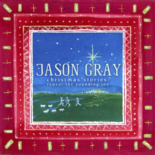 Christmas Stories: Repeat the Sounding Joy Album Cover