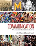 img - for Communication: A Critical/Cultural Introduction by John T. (Thomas) Warren (2010-10-18) book / textbook / text book