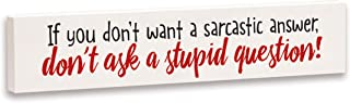 product image for Imagine Design Relatively Funny If You Don't Want A Sarcastic Answer, Stick Plaque, Red/Black/White
