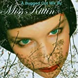 Miss Kittin/a Bugged Out Mix