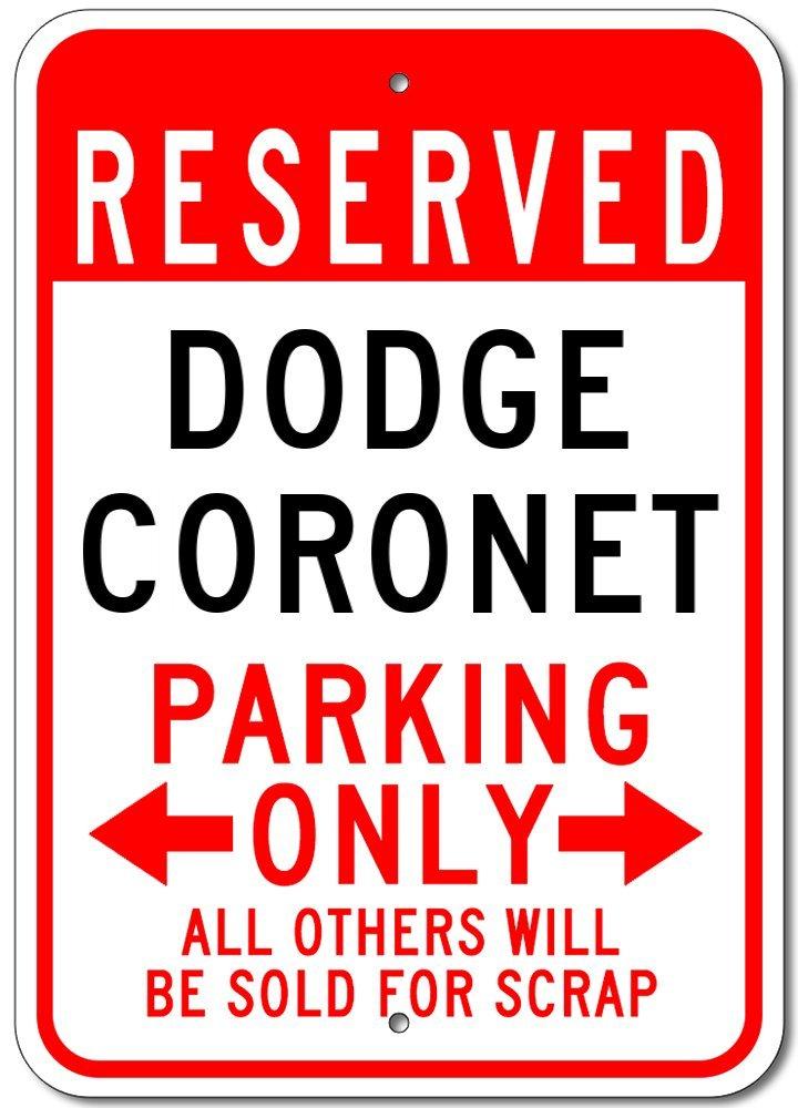 DODGE CORONET Aluminum Parking Sign - 10'x14' The Lizton Sign Shop