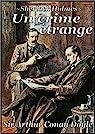 Sherlock Holmes : Un crime étrange par Conan Doyle