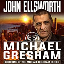 Michael Gresham Audiobook by John Ellsworth Narrated by Stephen Hoye