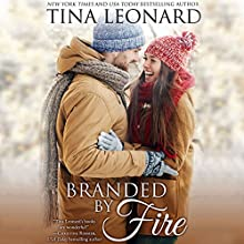 Branded by Fire Audiobook by Tina Leonard Narrated by Rock Engle
