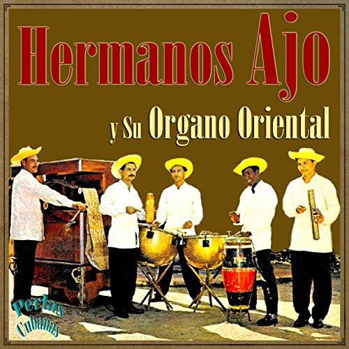 Amazon.com: Perlas Cubanas: Hermanos Ajo y Su Organo Oriental