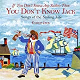 You Don't Know Jack by Calico Jack (2008-10-21)