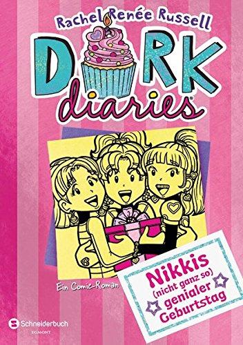 DORK Diaries, Band 13: Nikkis (nicht ganz so) genialer Geburtstag Gebundenes Buch – 7. Februar 2019 Rachel Renée Russell Ann Lecker Egmont Schneiderbuch 350514214X