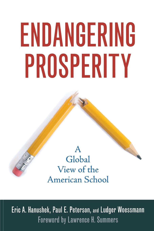 Endangering Prosperity: A Global View of the American School pdf