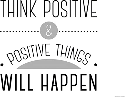 Posterhouzz Wall Poster Think Positive And Positive Things Will
