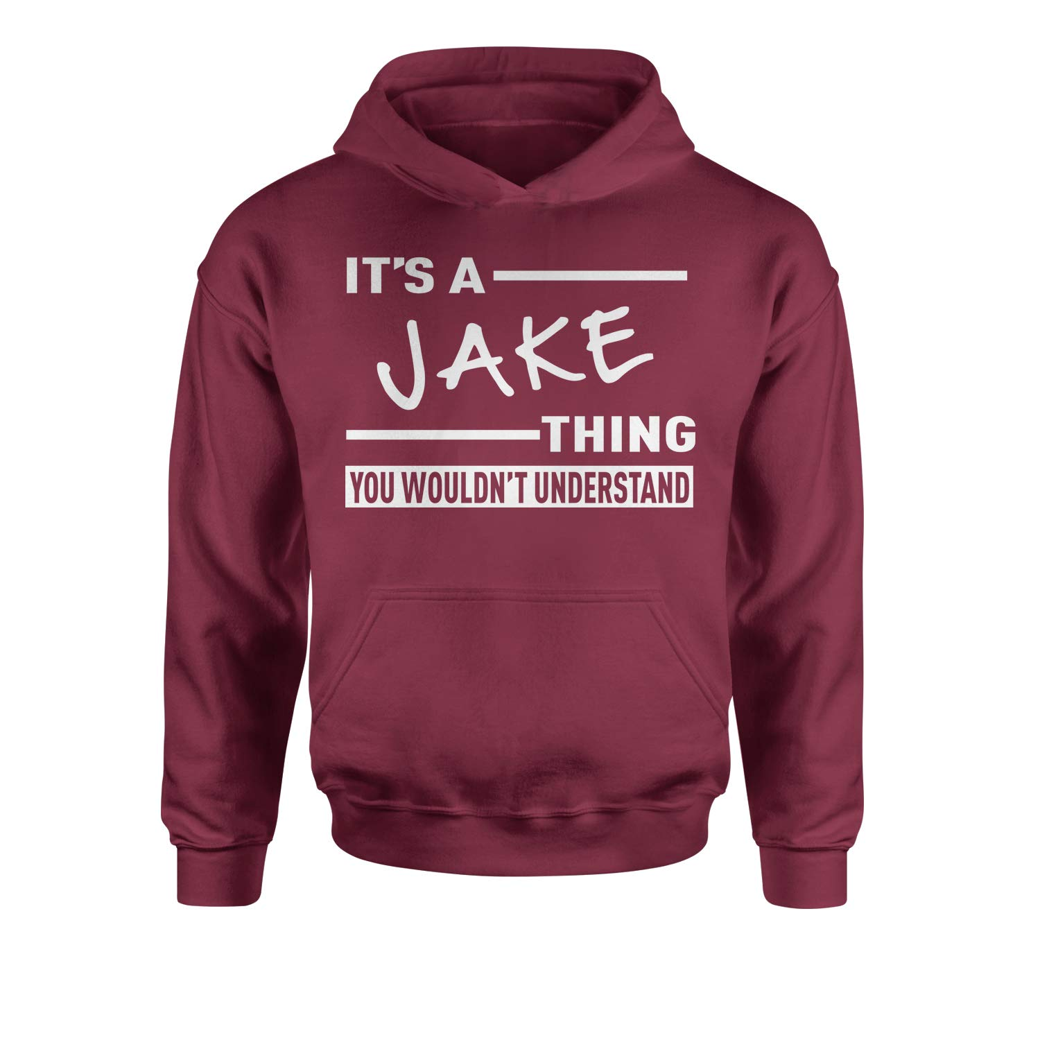 Expression Tees Its A Jake Thing You Wouldnt Understand Youth-Sized Hoodie