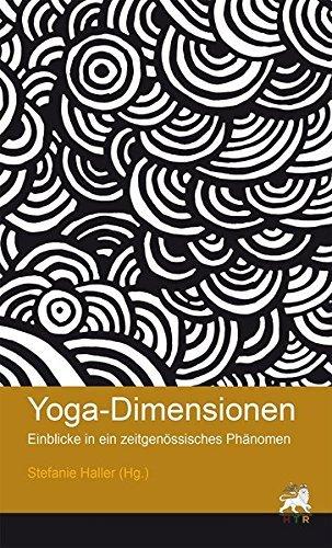Yoga-Dimensionen: Einblicke in ein zeitgenössisches Phänomen (Junge Wissenschaft) (2014-06-18)