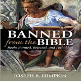 #5: Banned from the Bible: Books Banned, Rejected, and Forbidden