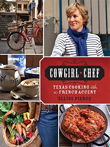Download Cowgirl Chef: Texas Cooking with a French Accent pdf