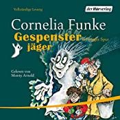 Gespensterjäger auf eisiger Spur | Cornelia Funke