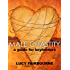 Male Chastity : A Guide for Keyholders