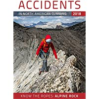 Accidents in North American Climbing 2018: Number 3; Issue 71