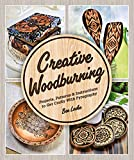 Creative Woodburning: Projects, Patterns and