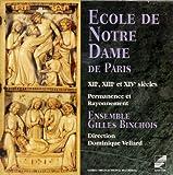 Ecole de Notre-Dame de Paris in the 12th, 13th & 14th Centuries / Vellard (1993-08-02)
